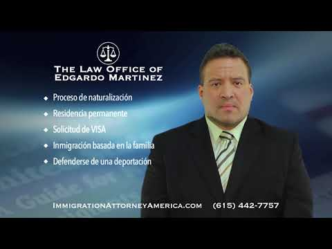 Immigration Attorney Edgardo Martinez - Spot 1 - Nashville