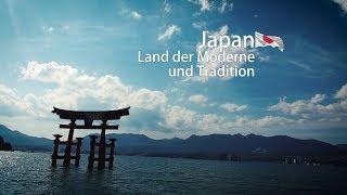 Japan - Land der Moderne und Tradition [Japan Doku / Dokumentation / Reportage]