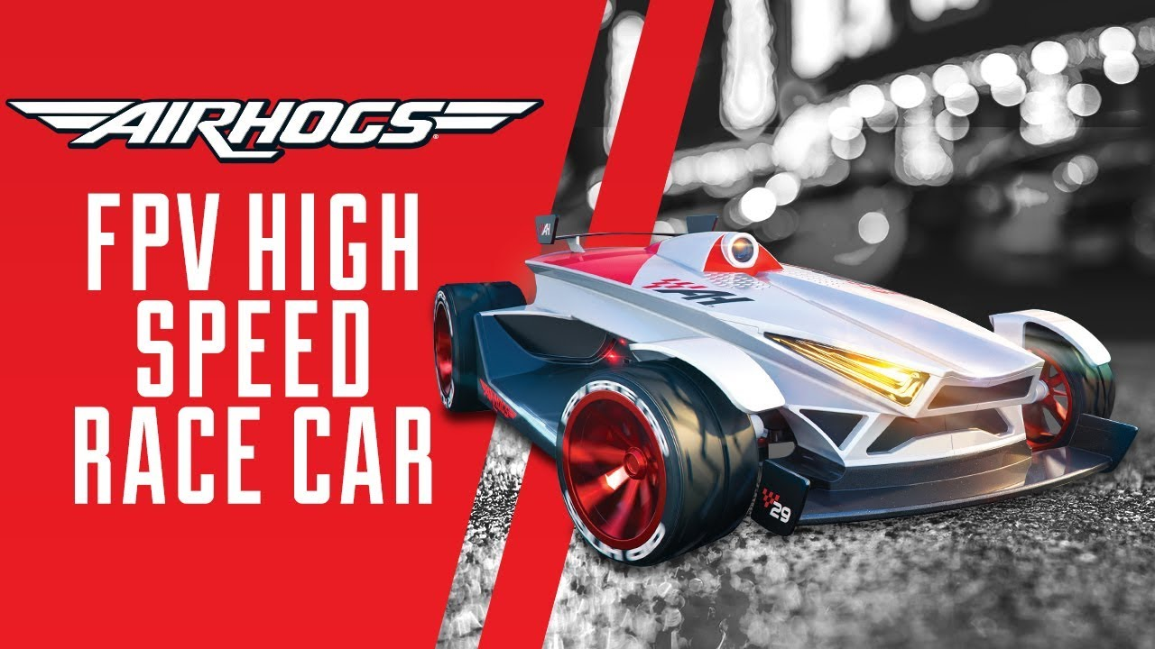 Introducing The New Air Hogs Fpv High Speed Race Car Youtube