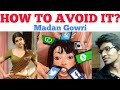 HOW TO AVOID IT? | Tamil | Madan Gowri | MG