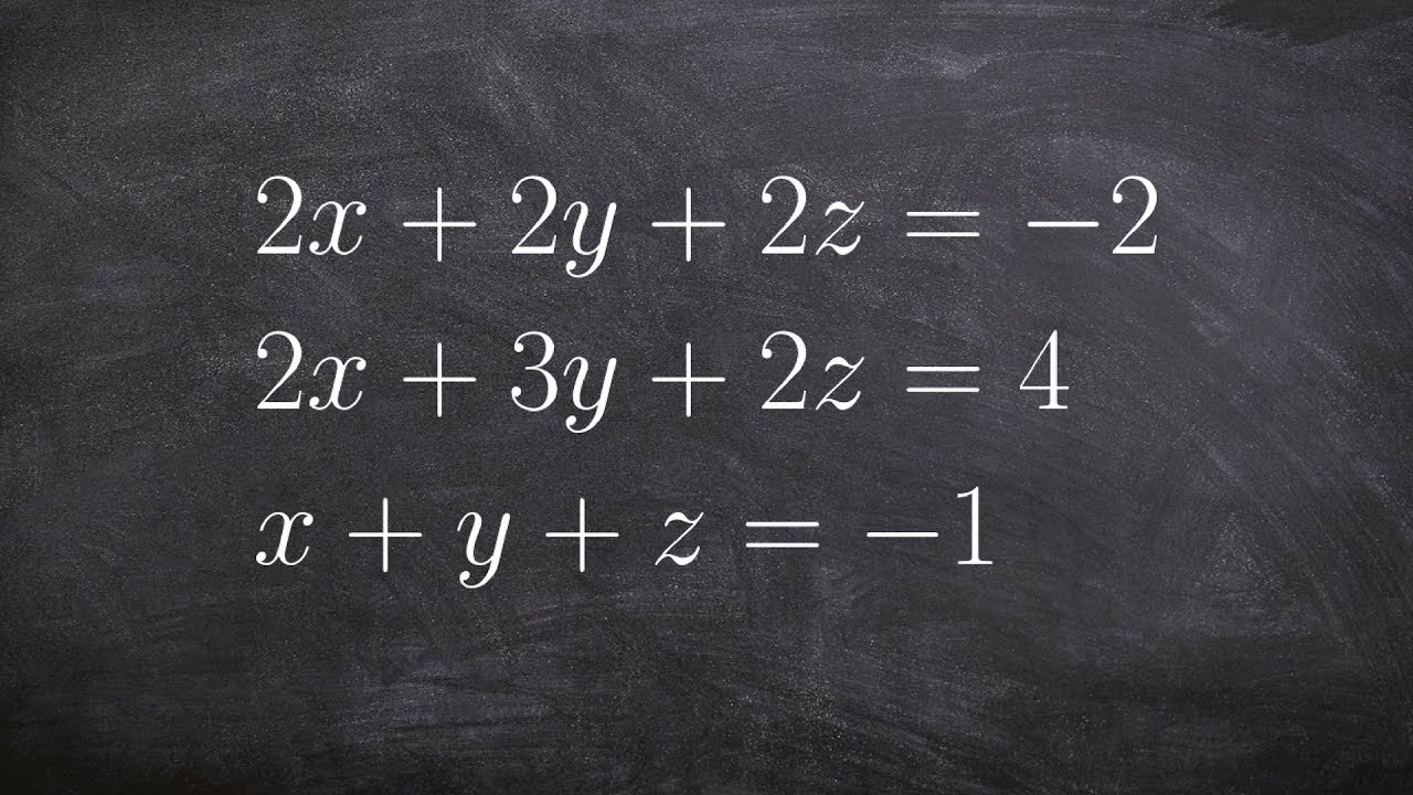 Solving A System Of Three Equations With Infinite Many Solutions Youtube