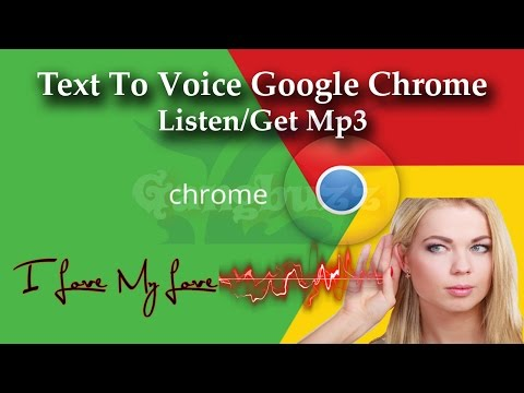 Google Chrome Text To Speech - How To Listen/Convert Text To Voice Online Using Google Chrome
