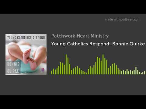 Young Catholics Respond: Bonnie Quirke