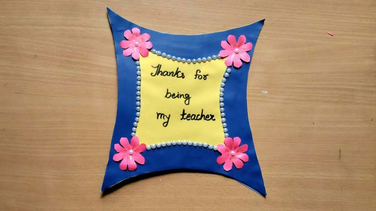 Teachers Day Card Ideas Handmade Greetings Card For Teacher Thank