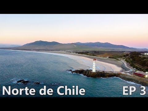EXPLORING BEAUTIFUL CHILE! - Vallenar y Huasco | Episode 3