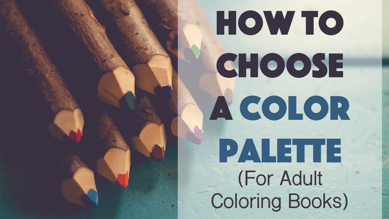 How To Choose A Color Palette (for Adult Coloring Books