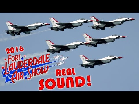 {TrueSound}™ Fort Lauderdale Air Show 2016 Full Show! F-35, Thunderbirds, and more with REAL Sound!