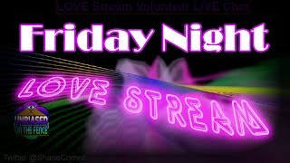 Love Stream - Call in Show - Love Light Workers