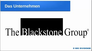 Blackstone Group - 8% Dividende - Aktienvorstellung