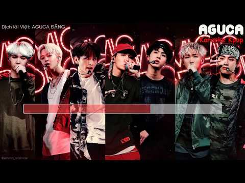 [Karaoke Việt + Audio] MIC DROP (Steve Aoki Remix) - BTS