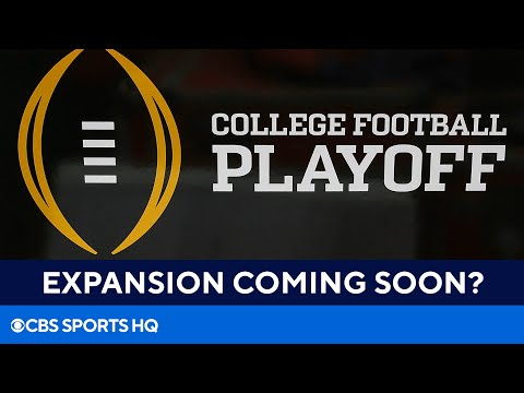 Insider Report: College Football Playoff likely to expand to 8 or 12-team field | CBS Sports HQ
