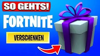 Fortnite GESCHENKE SYSTEM is here! SKINS to FRIENDS! | SO GEHTS! - Fortnite Battle Royale