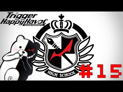 The Podcast Guys Play - Danganronpa: Trigger Happy Havoc #15: Someone Could Get Hurt