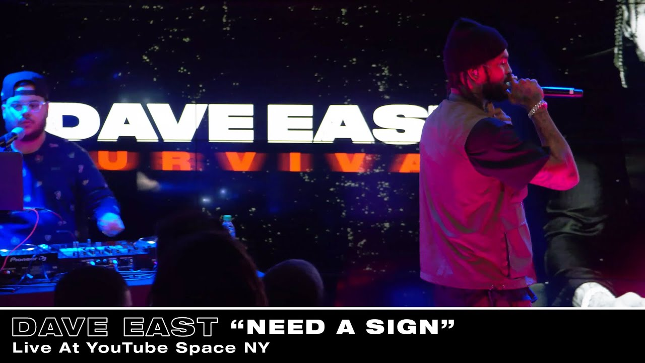 Dave East - Need A Sign (Live At YouTube Space NY)