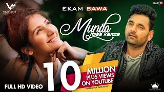 Munda Miss Karda - Ekam Bawa | Official Music Video | Jaymeet | Latest Punjabi Song 2018