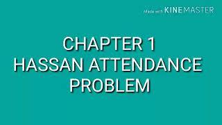 Hassan attendance problem