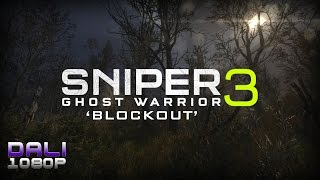 Sniper Ghost Warrior 3 'Blockout' PC Gameplay 1080p 60fps