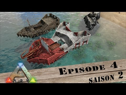 ARK / Survival Evolved / Episode 4 / Saison 2 / construction du bateau