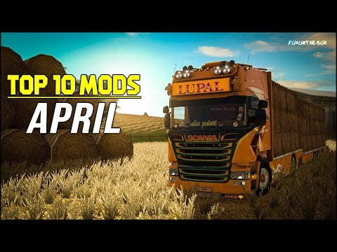 TOP 10 ETS2 Mods Of April 2018 | Euro Truck Simulator 2 (ETS2 1.31/1.30)