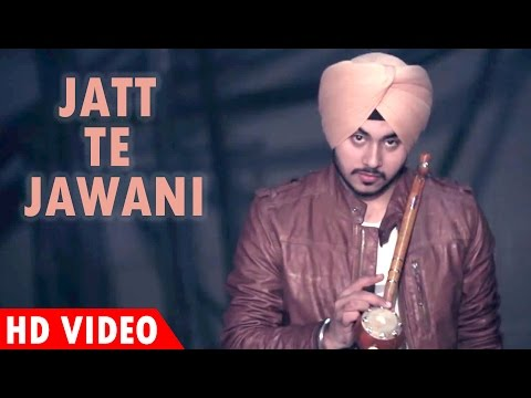 Jatt Te Jawani - Full Song Video | Deep Karan | MV Records | Latest Punjabi Song 2017