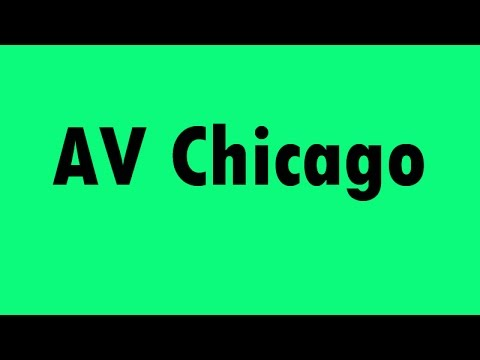 Thumbnail for AV Chicago