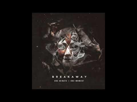 B R E A K A W A Y | Ignite (New Song)