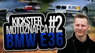 BMW e36 - Kickster MotoznaFca #2