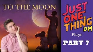 Dan plays To the Moon - Part 7