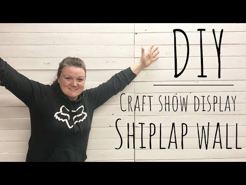DIY Easy Shiplap Wall | Craft Show Display | How To build a Craft Show Display | Shiplap Wall Build