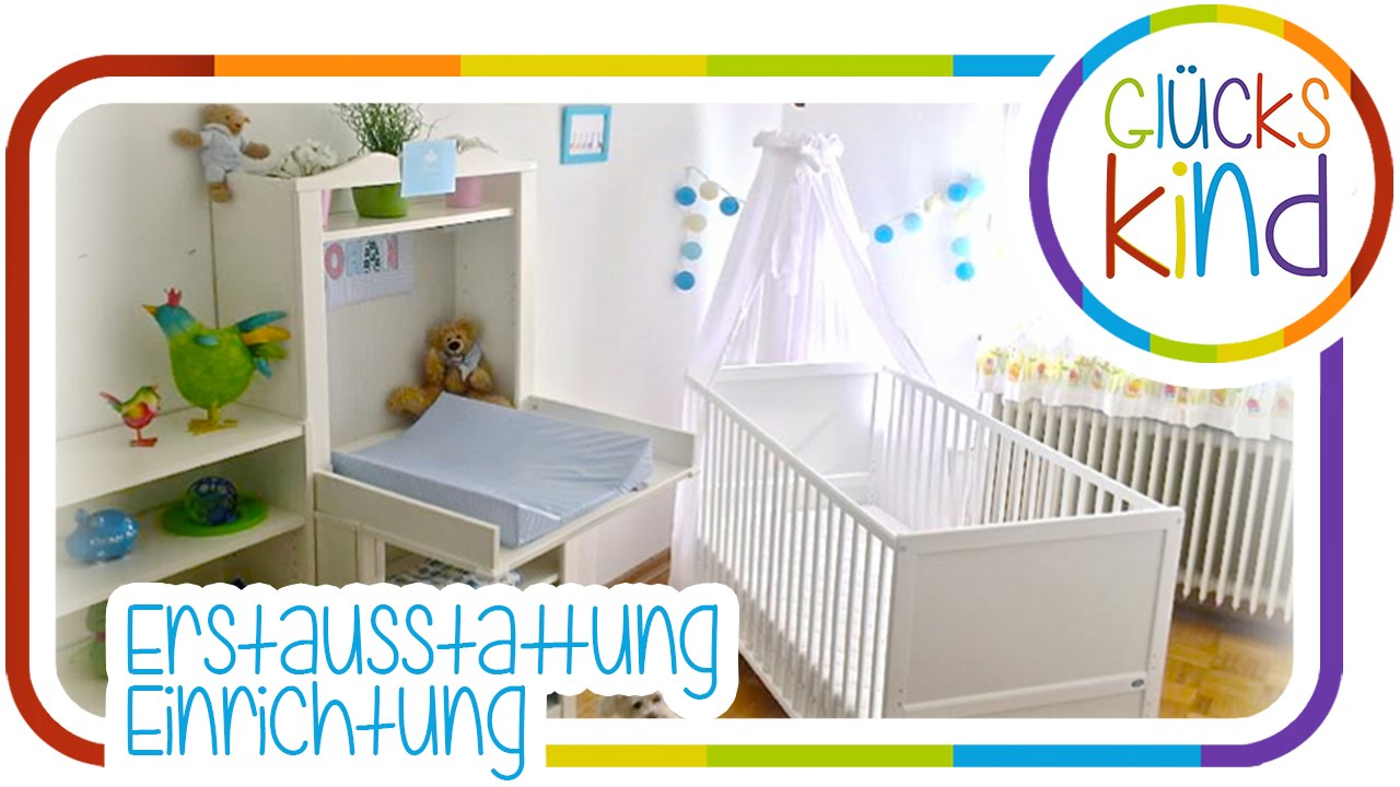 erstausstattung f r 39 s baby einrichtung des babyzimmers das gl ckskind youtube. Black Bedroom Furniture Sets. Home Design Ideas