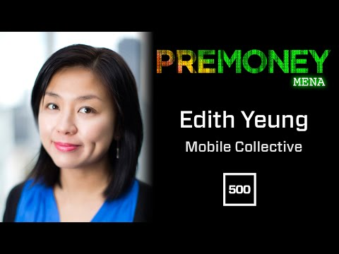 """[PreMoney MENA 2015] 500 Startups, Edith Yeung: """"The Complete Guide To Evaluating Mobile Startups"""""""