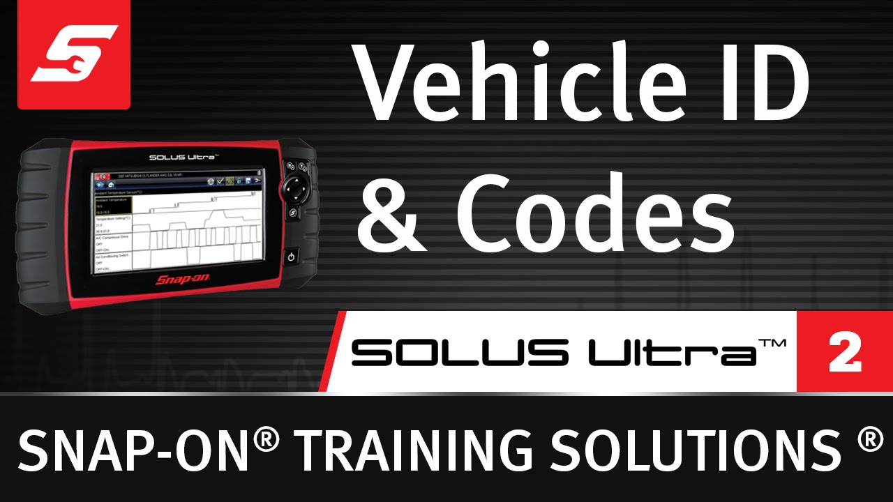 Vehicle ID & Codes : SOLUS Ultra™ (Pt  2/8) | Snap-on Training Solutions®