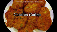 How To Make Chicken Cutlets Recipe In Hindi
