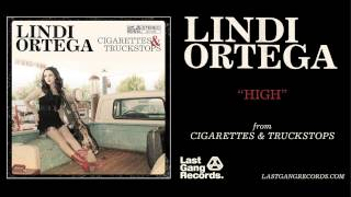 Lindi Ortega - High
