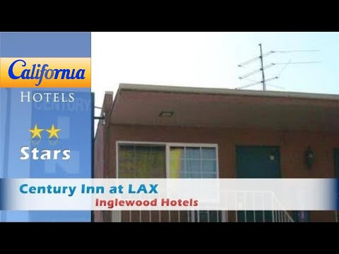 Century Inn At LAX, Inglewood Hotels - California