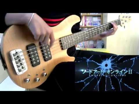 Sword Art Online II OP「IGNITE」Bass Cover + TAB