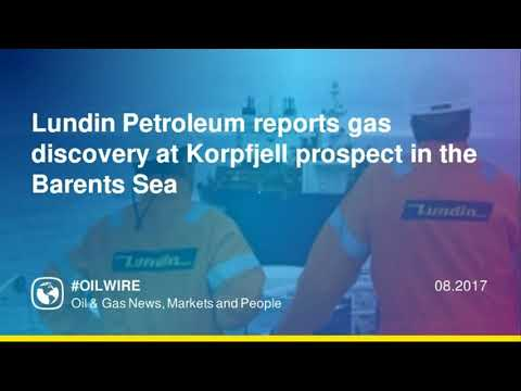 Lundin Petroleum reports gas discovery at Korpfjell prospect in the Barents Sea