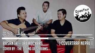 Basanta JPT ROCKERZ The Sound of Streams Cover CoverTrap Nepal.mp3
