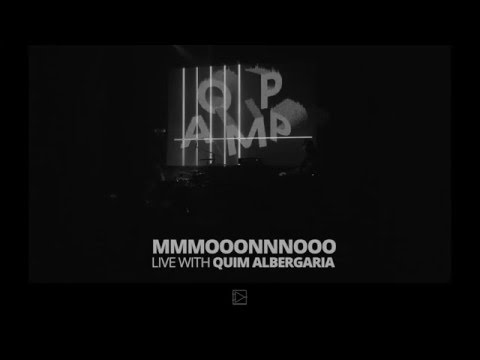MMMOOONNNOOO + Quim Albergaria (Paus)