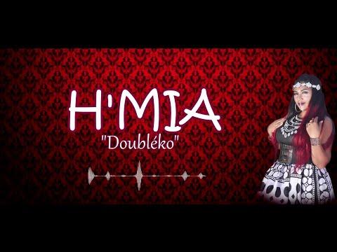 H'MIA  Doubléko clip audio Lyris new 2019