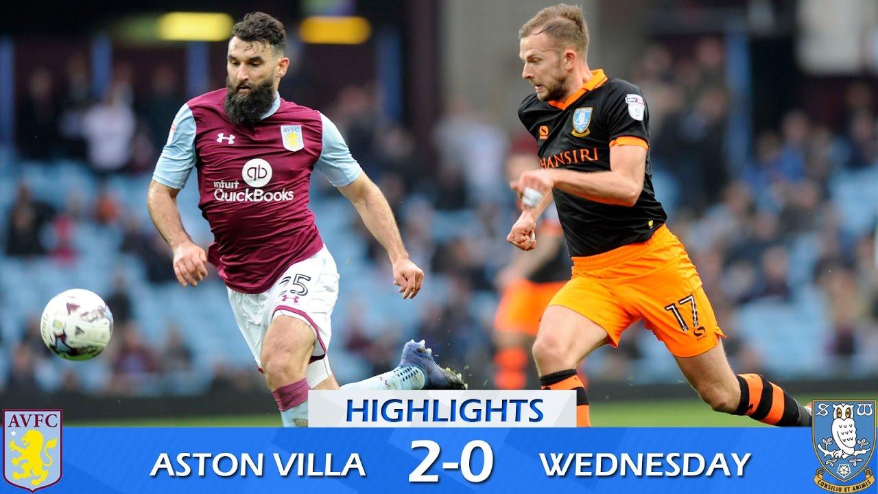 Aston Villa 2 Sheffield Wednesday 0 Extended Highlights