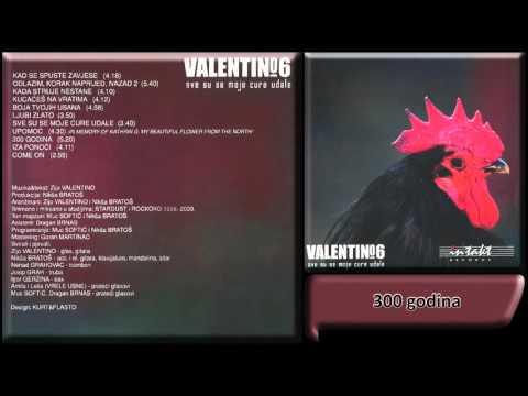 Valentino - 300 godina - (Audio 2001) HD