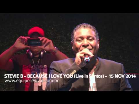 Stevie B - Because i Love You (Live in Santos) - www.equiperevival.com.br