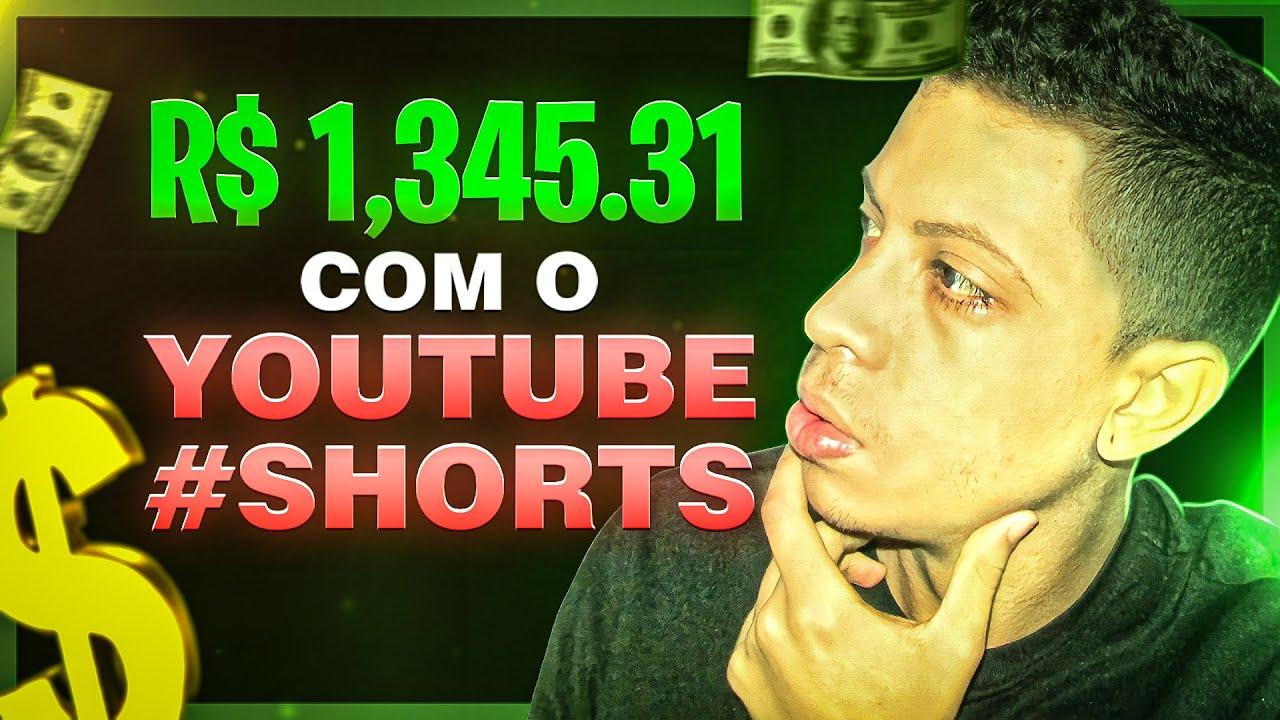 COMO FIZ R$ 1,345.31 EM 7 DIAS USANDO YOUTUBE SHORTS! ( ganhar dinheiro na internet )