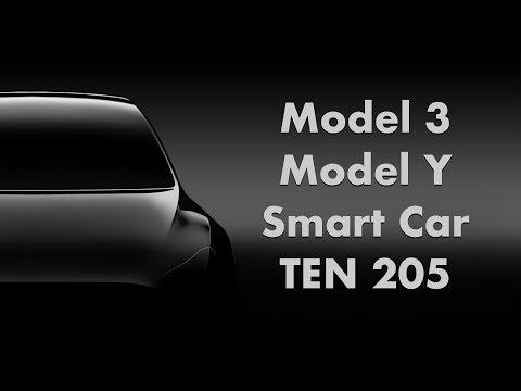 "Model 3 ""Time Shift"", Model Y Rumors, Killing ICE Smart Cars-  TEN Episode 205"