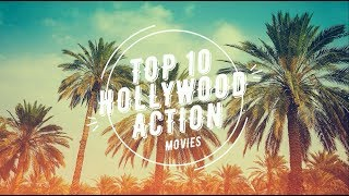 Top 10 Hollywood action movies 2016