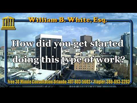 Legal Q&A How did you get started doing this type of work? Palm Coast Attorney