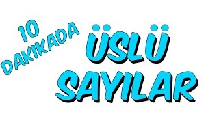 10dk da ÜSLÜ SAYILAR - Tonguc Akademi