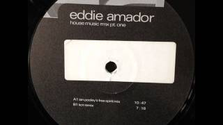Eddie Amador - House Music (Ian Pooley
