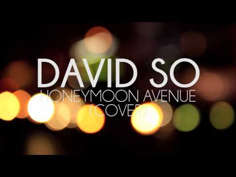 David So - Honeymoon Avenue (Cover)